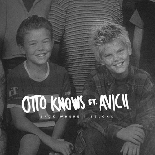Otto Knows Back Where I Belong (feat. Avicii) cover art