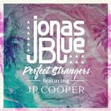 Perfect Strangers (feat. JP Cooper) sheet music by Jonas Blue