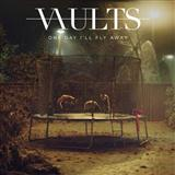 Vaults:One Day I'll Fly Away