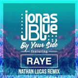 By Your Side (feat. RAYE) sheet music by Jonas Blue