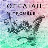 Trouble sheet music by offaiah