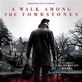"Walk To The Cemetery (from ""A Walk Among The Tombstones"") sheet music by Carlos Rafael Rivera"
