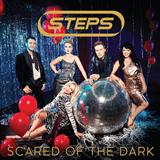 Scared of the Dark sheet music by Steps