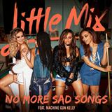 No More Sad Songs (feat. Machine Gun Kelly) sheet music by Little Mix