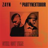 Still Got Time (feat. PARTYNEXTDOOR) sheet music by ZAYN