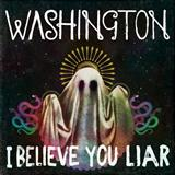 I Believe You Liar sheet music by Washington