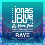 Jonas Blue:By Your Side (feat. RAYE)