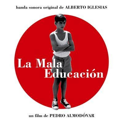 "Alberto Iglesias Puerta Final (from ""La Mala Educación"") cover art"