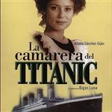 Marie y Zoe (from La Camarera del Titanic) Sheet Music