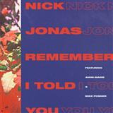 Remember I Told You (feat. Anne-Marie) sheet music by Nick Jonas