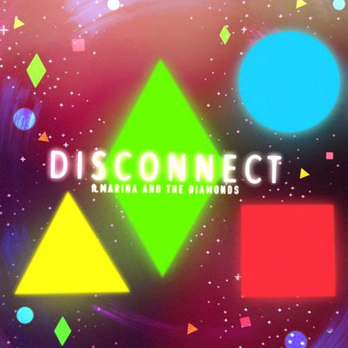Disconnect (feat. Marina & The Diamonds) sheet music by Clean Bandit ...
