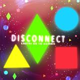 Clean Bandit - Disconnect (feat. Marina & The Diamonds)