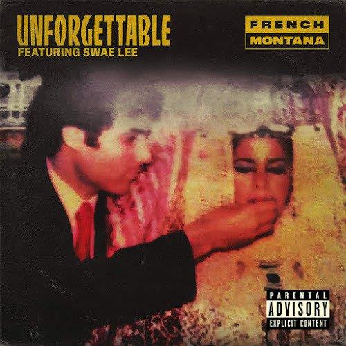 French Montana Unforgettable (feat. Swae Lee) cover art