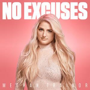 Meghan Trainor No Excuses cover art