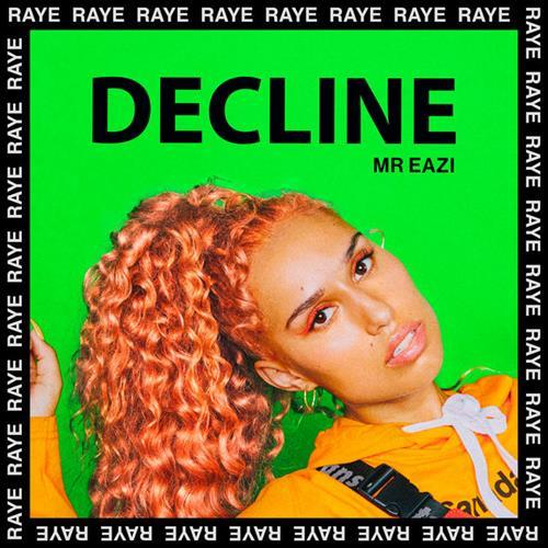 RAYE & Mr Eazi Decline cover art