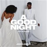 John Legend - A Good Night (feat. BloodPop)