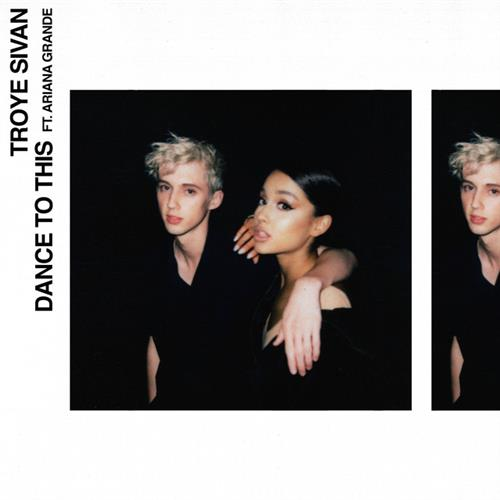Troye Sivan Dance To This (feat. Ariana Grande) cover art
