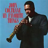 My Favorite Things (from The Sound Of Music) sheet music by John Coltrane