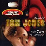 The Ballad Of Tom Jones sheet music by Cerys Matthews & Space