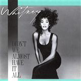 Didn't We Almost Have It All sheet music by Whitney Houston
