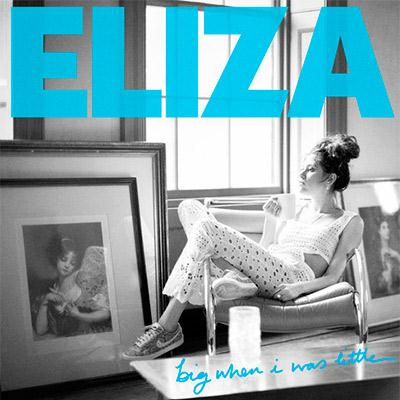 Eliza Doolittle Big When I Was Little cover art