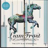 Liam Frost & The Slowdown Family:The City Is At A Standstill