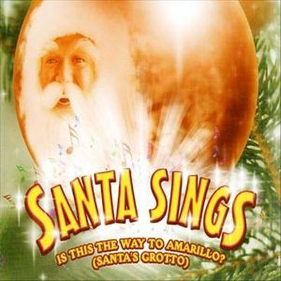 Santa Sings (Is This The Way To) Amarillo (Santa's Grotto) cover art