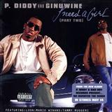 P. Diddy & Ginuwine:I Need A Girl (Part Two) (feat. Loon, Mario Winans & Tammy Ruggieri)
