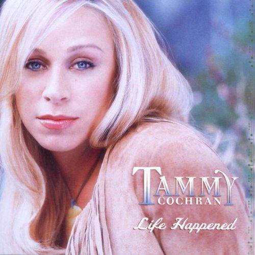 Tommy Cochran Life Happened cover art
