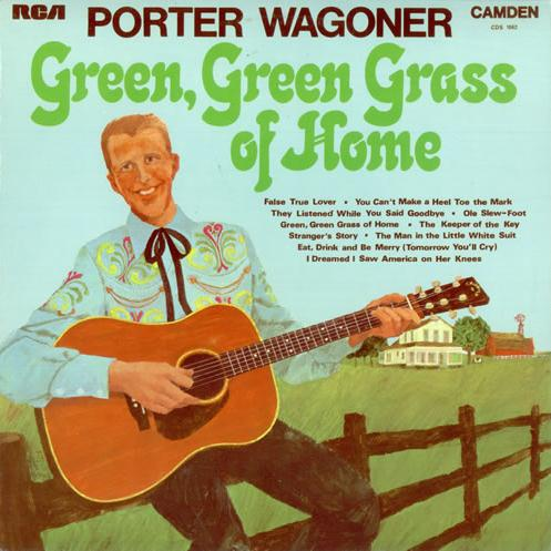 Porter Wagoner Green Green Grass Of Home cover art