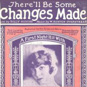 W. Benton Overstreet There'll Be Some Changes Made cover art