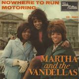 Nowhere To Run (from Good Morning Vietnam) sheet music by Martha & The Vandellas