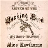 Listen To The Mocking Bird sheet music by Alice Hawthorne