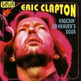 Knockin' On Heaven's Door sheet music by Eric Clapton