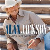 Remember When sheet music by Alan Jackson