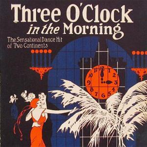Dorothy Terriss Three O'Clock In The Morning cover art