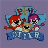 Oodelay-O (PB&J Otter Theme Song)