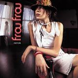 Frou Frou:Holding Out For A Hero