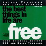 The Best Things In Life Are Free sheet music by Luther Vandross & Janet Jackson