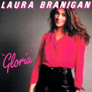 Laura Brannigan Gloria (from Flashdance) cover art
