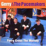 Ferry 'Cross The Mersey sheet music by Gerry & The Pacemakers