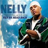 Nelly:Tilt Ya Head Back (feat. Christina Aguilera)