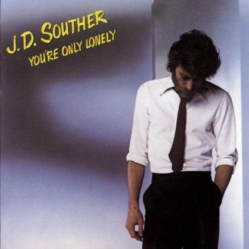 J.D. Souther You're Only Lonely cover art