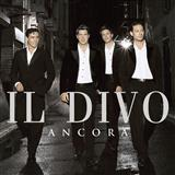 Por Ti Seré (You Raise Me Up) sheet music by Il Divo