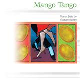 Mango Tango sheet music by Robert Kelley