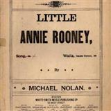 Little Annie Rooney sheet music by Michael Nolan