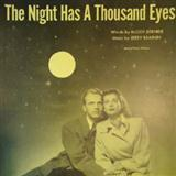 The Night Has A Thousand Eyes sheet music by Buddy Bernier
