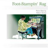 Foot-Stampin' Rag sheet music by Robert Kelley