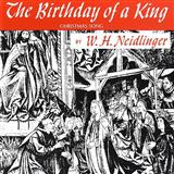 The Birthday of a King (Neidlinger) sheet music by William H. Neidlinger