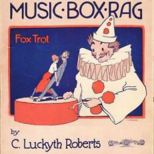 "C. Luckyth ""Luckey"" Roberts The Music Box Rag cover art"